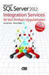 Microsoft SQL Server 2012 Integration Services ile Veri Ambarı Uygulamaları