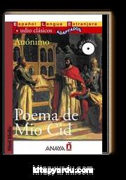 Poema de Mio Cid +CD (Audio clasicos- Nivel Medio) İspanyolca Okuma Kitabı
