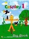 Cosplay 1 Big Book - Okul Öncesi İngilizce Büyük Boy Okuma Kitabı (40x54 cm)