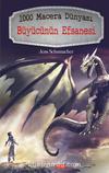 1000 Macera Dünyası / Büyücünün Efsanesi