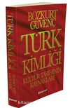 Türk Kimliği & Kültür Tarihinin Kaynakları