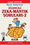 Beyin Geliştirici Eğlenceli Zeka-Mantık Soruları