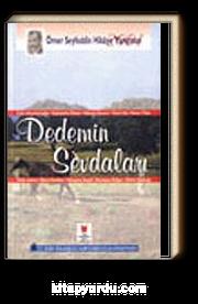 Dedemin Sevdaları/Ömer Seyfeddin Hikaye Yarış-2001