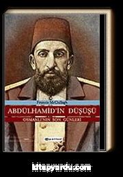 Abdülhamid'in Düşüşü
