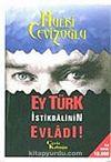 Ey Türk İstikbalinin Evladı! -1