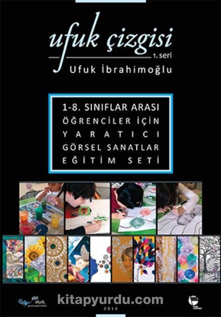 Ufuk Çizgisi 1. Seri - Ufuk İbrahimoğlu pdf epub