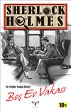Sherlock Holmes - Boş Ev Vakası