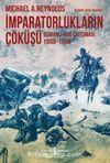 İmparatorlukların Çöküşü & Osmanlı-Rus Çatışması 1908-1918