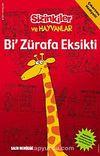 Bi' Zürafa Eksikti / Sizinkiler ve Hayvanlar