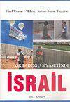 Ortadoğu Siyasetinde İsrail