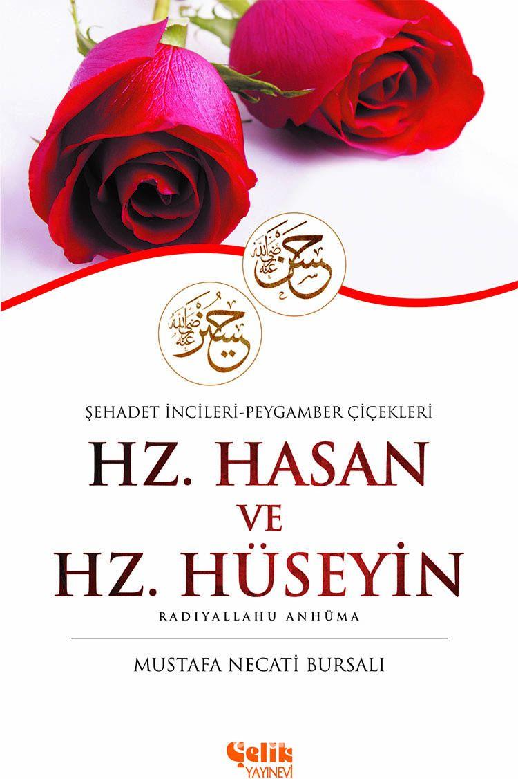 Hz. Hasan ve Hz. Hüseyin (r.a.) & Şehadet İncileri - Peygamber Çiçekleri