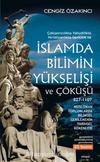 İslam'da Bilimin Yükselişi ve Çöküşü /827-1107 (Genişletilmiş gözden geçirilmiş 5.baskı)