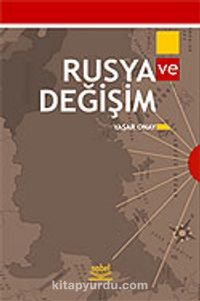 Rusya ve Değişim - Yaşar Onay pdf epub