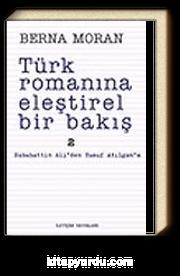 Türk Romanına Eleştirel Bir Bakış 2