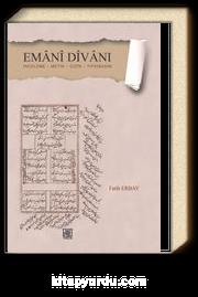 Emani Divanı & İnceleme - Metin - Dizin - Tıpkıbasım
