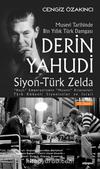 Derin Yahudi / Siyon-Türk Zelda & Musevi Tarihinde Bin Yıllık Türk Damgası