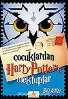 Çocuklardan Harry Potter'e Mektuplar