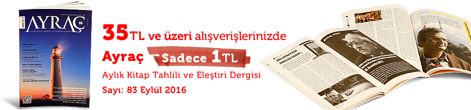 """35TL ve Üzeri Alışverişinize """" Ayraç Dergisi Sayı:83 Eylül 2016  """" Sadece 1 TL"""