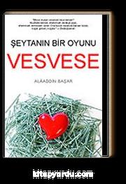 Vesvese/Şeytanın Bir Oyunu