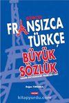 Güncel Fransızca Türkçe Büyük Sözlük