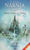 Narnia Günlükleri 2/ Aslan, Cadı ve Dolap (kitap boy)