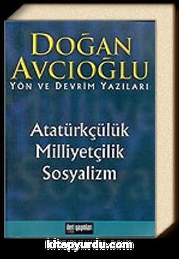 Atatürkçülük Milliyetçilik Sosyalizm