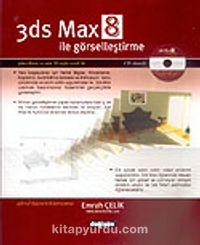 3ds Max 8 ile Görselleştirme - Emrah Çelik pdf epub