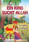 Eın Kınd Sucht Allah/Allahı Arayan Çocuk