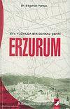 XVII. Yüzyılda Bir Serhad Şehri Erzurum