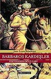 Barbaros Kardeşler Fırtınanın Oğulları