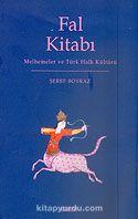 Fal Kitabı Melhemeler ve Türk Halk Kültürü