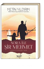 Nora ile Şir Mehmet & Kaderini Ermeniler Yazdı