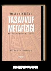 Molla Fenari'de Tasavvuf Metaziği