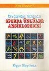 15. Yüzyılda Sporda Ünlüler Ansiklopedisi/Kim Kimdir?