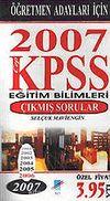 KPSS 2007 (Cep) Eğitim Bilimleri Öğretmen Adayları İçin Çıkmış Sorular