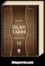 İslam Tarihi (el-Kamil fi't-Tarih Tercümesi) (10 Cilt)