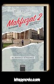 Mahfuzat 2 - İbadi Bölgeler