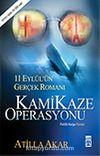 Kamikaze Operasyonu/11 Eylül'ün Gerçek Romanı