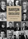 Barışın İdeolojisi & Liberal Perspektiften Uluslararası İlişkiler