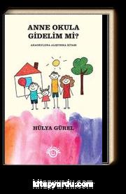 Anne Okula Gidelim Mi? & Anaokuluna Alıştırma Kitabı