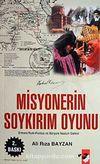 Misyonerin Soykırım Oyunu / Ermeni-Rum Pontus ve Süryani Nasturi Gailesi