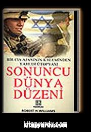 Sonuncu Dünya Düzeni / Bir CIA Ajanının Kaleminden Yahudi Ütopyası