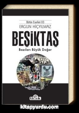 Beşiktaş & Bazıları Büyük Doğar