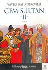 Cem Sultan 2.Cilt