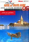 Otel ve Tatil Rehberi 2006 (Hotel & Travel Guide 2006)