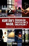 Kur'an'ı Nasıl Öğrenelim, Okuyalım, Anlayalım?