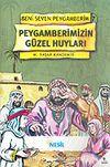 Peygamberimizin Güzel Huyları / Beni Seven Peygamberim 7
