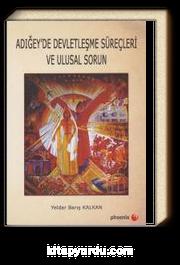 Adığey'de Devletleşme Süreçleri ve Ulusal Sorun