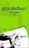 Şiir Defteri 2006 Şiir ve Hayat