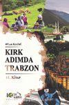 Kırk Adımda Trabzon